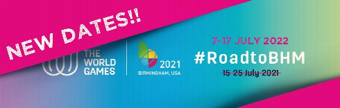 The World Games in Birmingham, Alabama, moves to JULY 2022